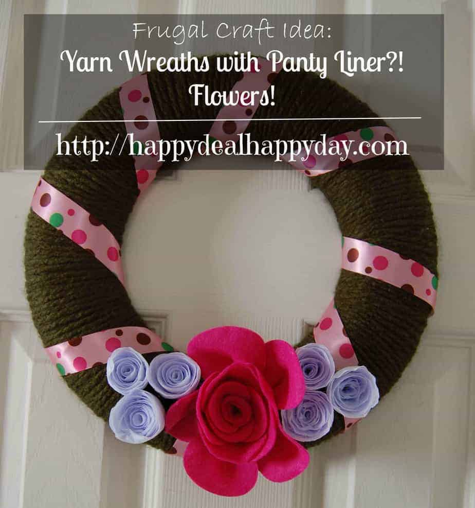Frugal Craft Idea:  Yarn Wreath with Panty Liner?! Flowers!