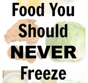 Food You Should Never Freeze!