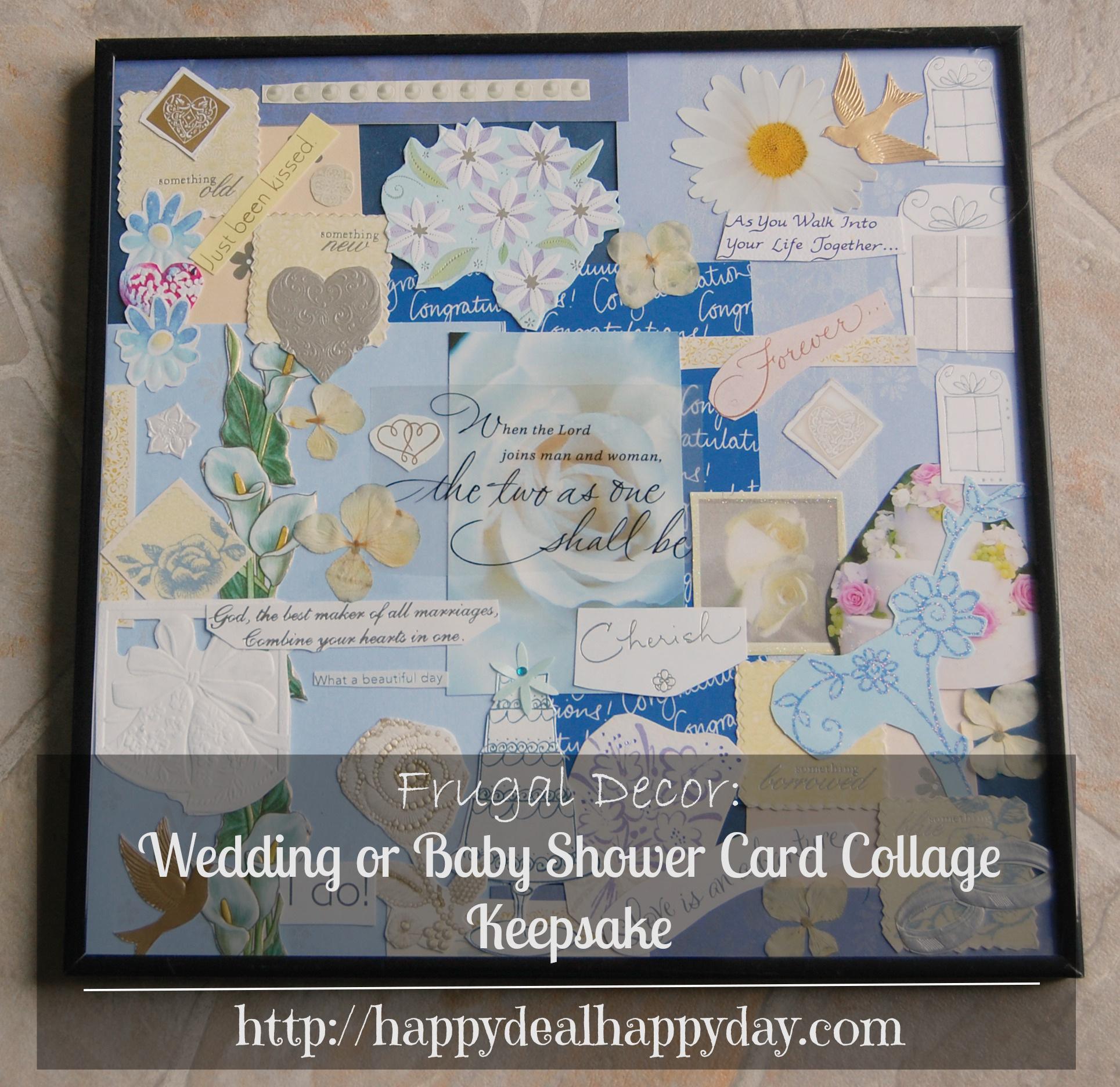 Frugal Decor:  Wedding or Baby Shower Card Collage Keepsake