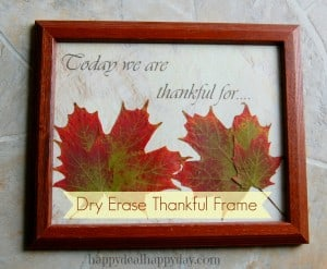 Frugal Decor:  Dry Erase Thankful Frame – Includes Free PDF!