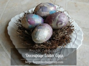 Easter Egg Decorating Idea | Decoupage Easter Eggs! | Frugal Craft Projects