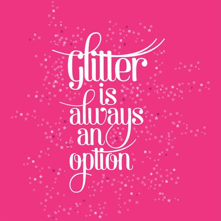 glitter is always an option