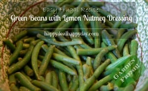 Garden Fresh Green Beans with Lemon & Nutmeg Dressing