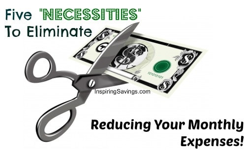Five-Necessities-To-Elimate-Reducing-Your-Monthly-Expenses