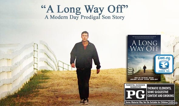 A Long Way Off:  A Modern Day Prodigal Son Story | Christian Movie Review