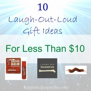 10 Laugh-Out-Loud Gift Ideas for Less Than $10!