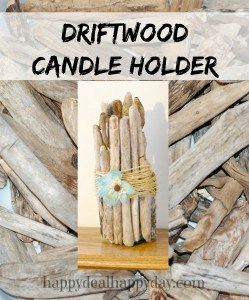 Easy Frugal Craft | Driftwood Candle Holder