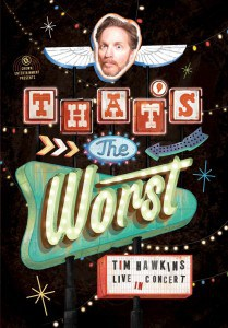 tim hawkins that's the worst
