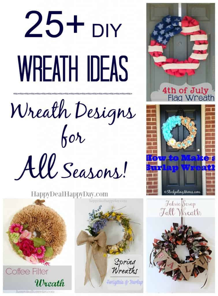 Here are 25+ DIY wreath ideas - you will find inspiration for every season! happydealhappyday.com