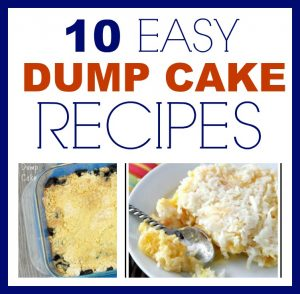 10 EASY Dump Cake Recipes