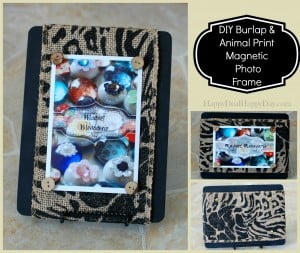 DIY Photo Frame:  Burlap & Animal Print Magnetic Photo Frame