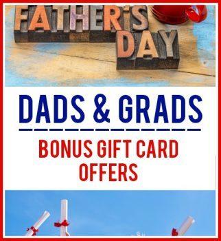 Dads & Grads – Restaurant Bonus Gift Card Offers – 15+ Offers!