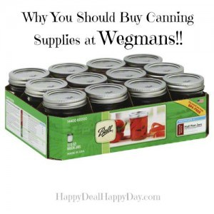 Why You Should Buy Canning Supplies at Wegmans!