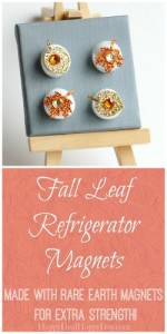 Fall Leaf Refrigerator Magnets – Use To Display Kids Artwork on Fridge!