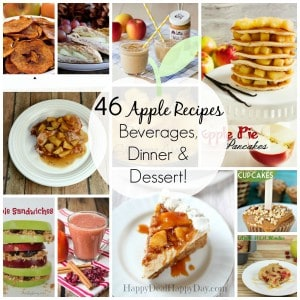 46 Apple Recipes – Beverages, Dinner & Dessert Recipes!