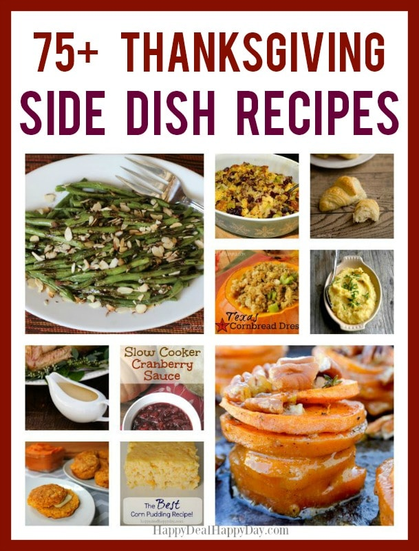 75 Thanksgiving Side Dish Recipes - Look No Further For Your Delicious Feast! #thanksgiving #thanksgivingrecipes #thanksgivingside #thanksgivingsidedishes
