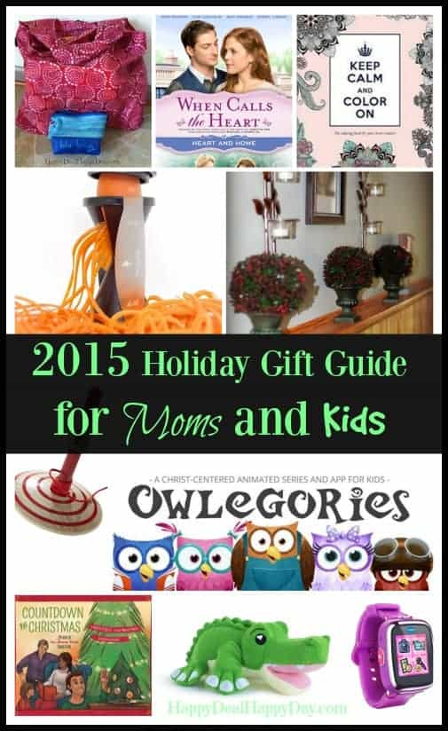 Holiday Gift Guide 2015 | Gift Ideas for Moms and Kids!