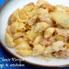 Mac N' Cheese Recipe with Sausage and Artichokes