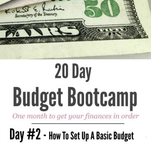 20 Day Budget Challenge:  Day #2 How To Set Up a Basic Budget