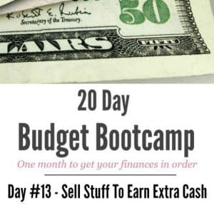20 Day Budget Challenge:  Day #13 Earn Extra Cash By Selling Items Around Your Home!