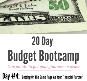 20 Day Budget Challenge:  Day #4 Getting On The Same Page as Your Financial Partner