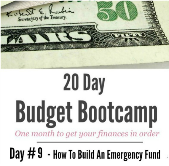 20 Day Budget Bootcamp:  Day #9  How to Build an Emergency Fund