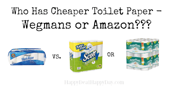 Who Has Cheaper Toilet Paper – Wegmans or Amazon???