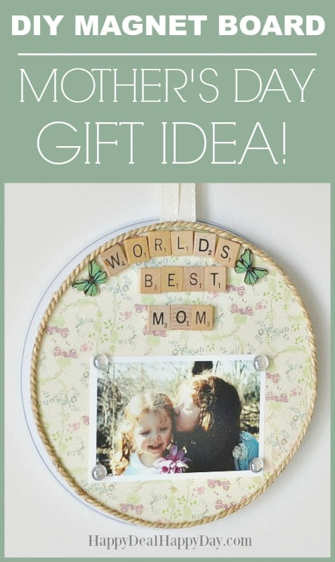 DIY Magnet Board Mother's Day Gift Idea - made from an oven cover from the Dollar Tree!