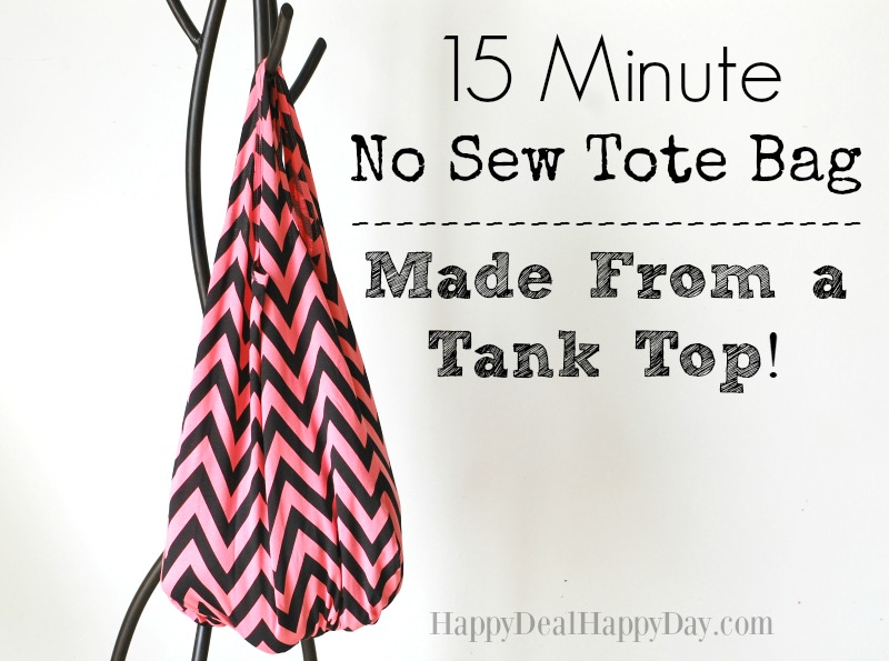 15 Minute No Sew Tote Bag – Made From a Tank Top!
