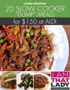 "Aldi Meal Plan:  20 Slow Cooker ""Dump"" Meals #1 from Aldi for under $150"