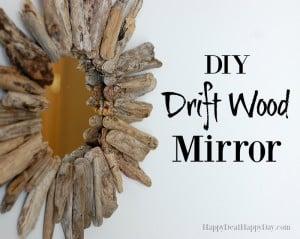 DIY Drift Wood Mirrors