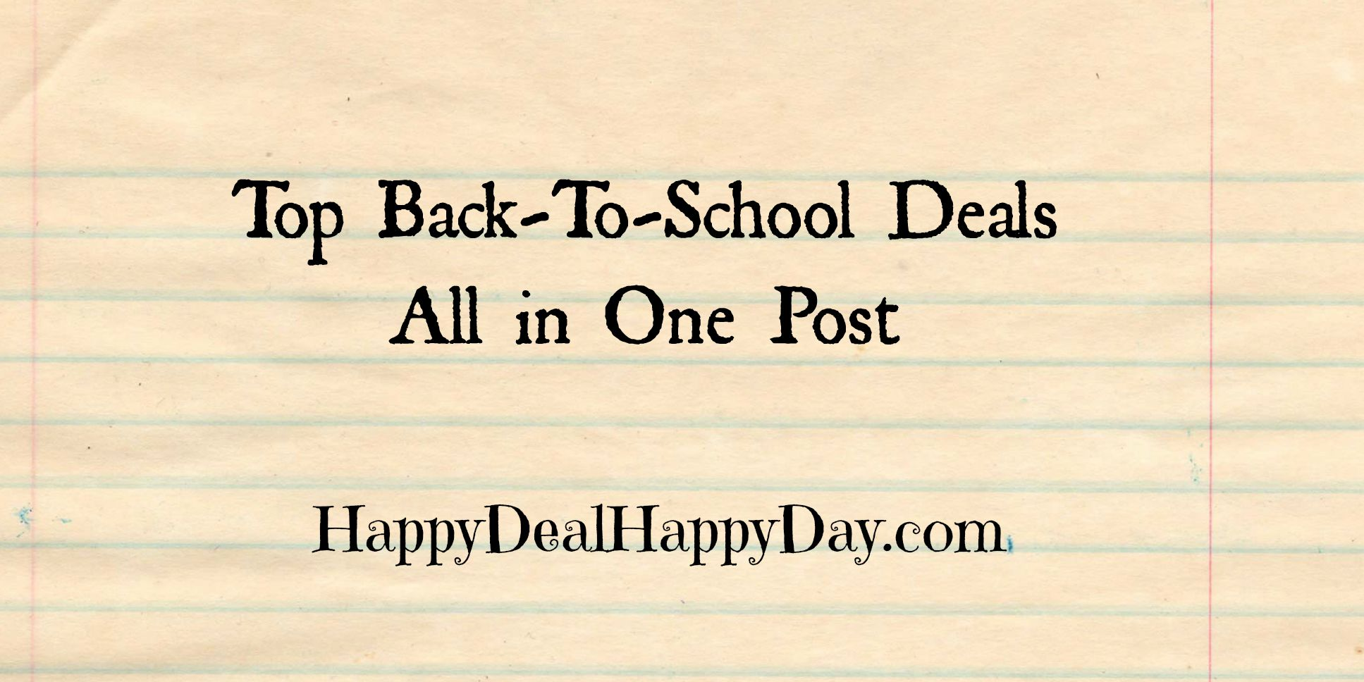 Back-To-School Deals – Best Offers in ONE Post!  Updated 8/20/16
