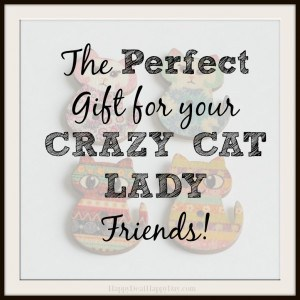 Gift Guide:  Perfect Gift Ideas For Your Crazy Cat Lady Friends!