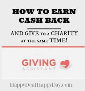 Giving Assistant – A New Place to Get Cash Back While Shopping AND Give at the Same Time!