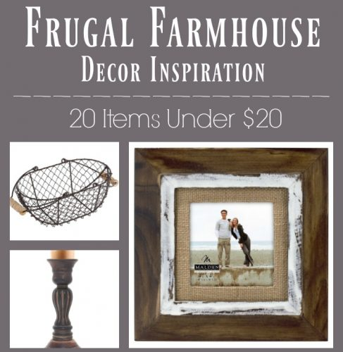 20 Frugal Farmhouse Decor Items for Under $20!