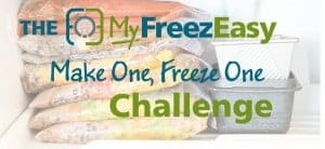 Join Me Oct. 24th – 28th for the Make One, Freeze One Meal Challenge!!