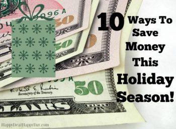 10 Ways to Save Money this Holiday Season!