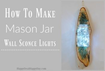 How To Make Mason Jar Wall Sconces