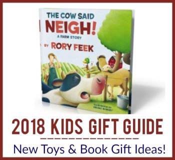 2018 Kids Gift Guide – New Toys & Book Gift Ideas!
