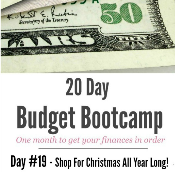 20 Day Budget Challenge:  Day #19 – Shop For Christmas & Birthdays All Year Long!