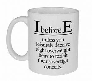 I Before E Funny Grammar Spelling Mug