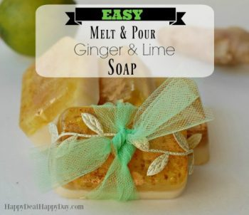 Easy Melt & Pour Ginger and Lime Soap – With Free Printable Soap Labels!