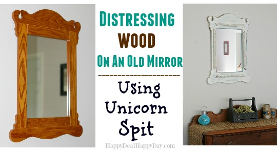 Distressing Wood On An Old Mirror Using Unicorn Spit!