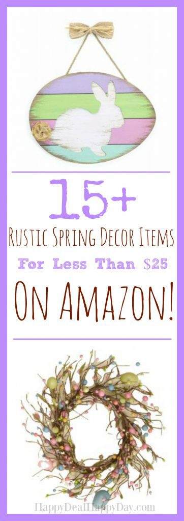 15+ Rustic Spring Decor Items for Less Than $25!