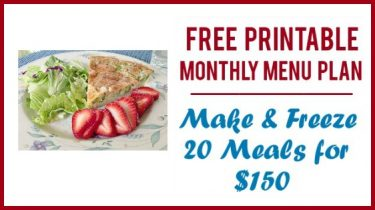Free Printable Monthly Menu Plan:  Make & Freeze 20 Meals for Less Than $150!