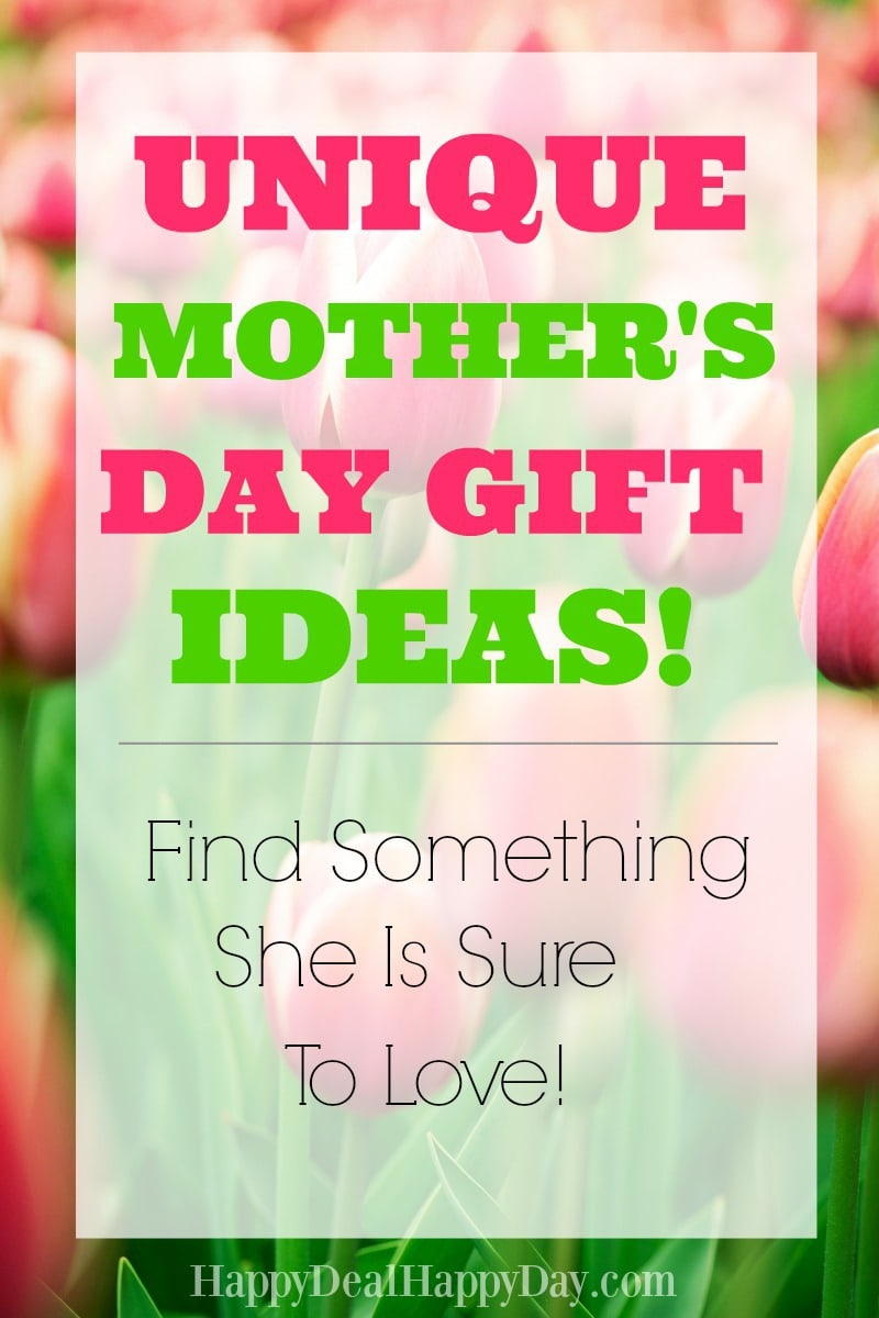Unique Mother S Day Gift Ideas Happy Deal Happy Day