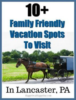 10+ Family Friendly Vacation Spots To Visit While in Lancaster, PA!