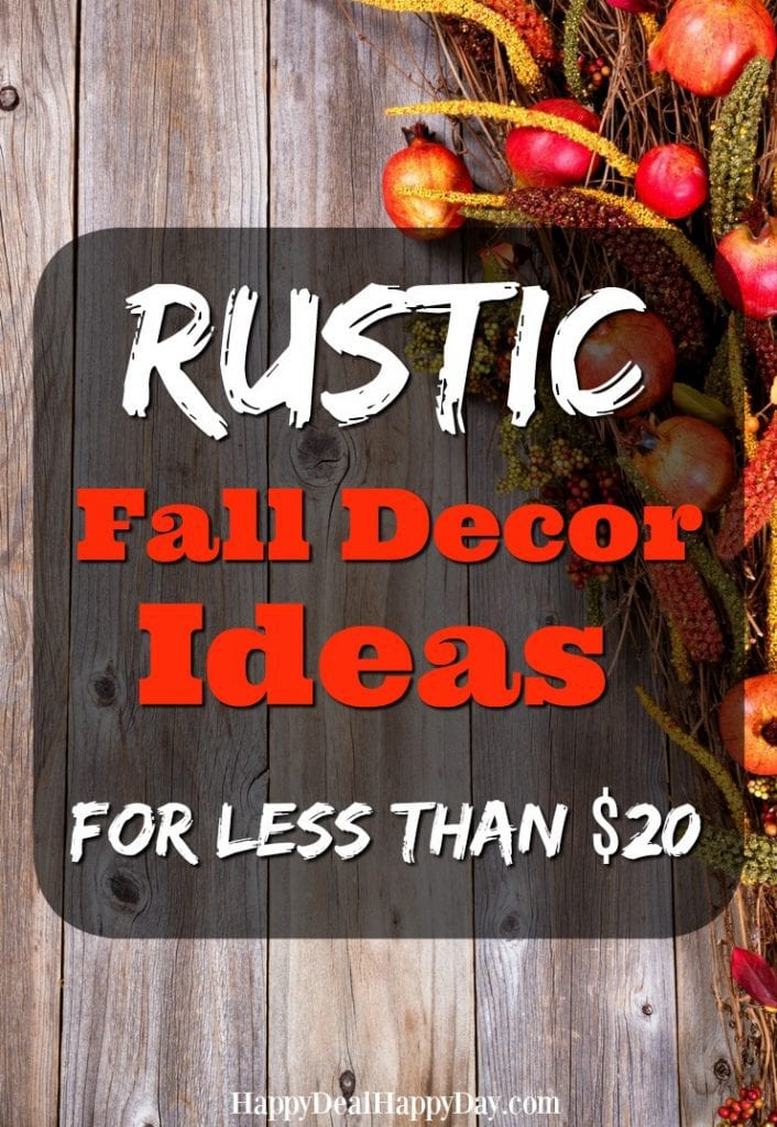 Rustic Fall decor Ideas for less than $20