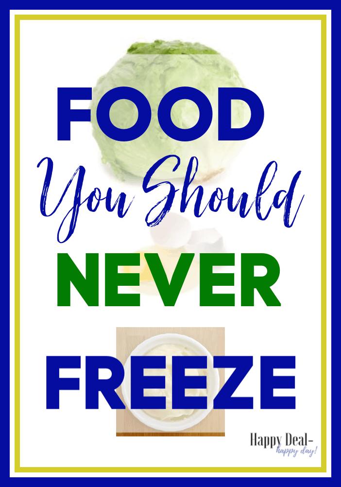 food you should never freezer
