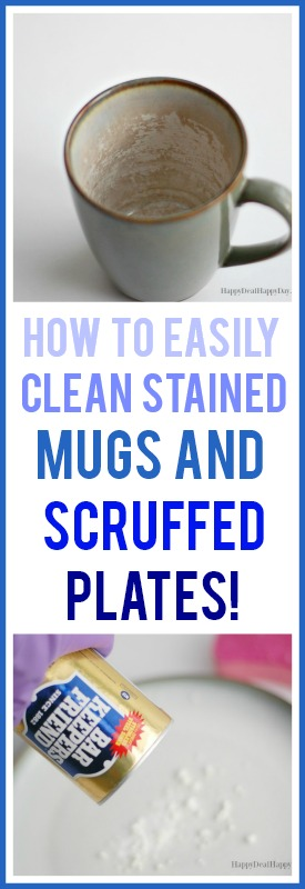 How to Easily Clean Stained Mugs and Scruffed Plates